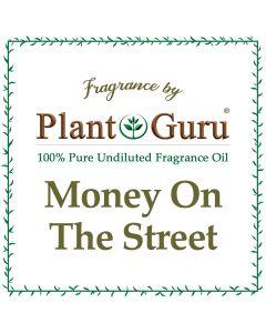 Money On The Street Fragrance Oil