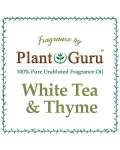 White Tea & Thyme Fragrance Oil